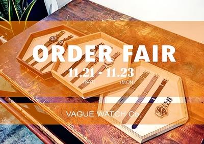 【VAGUE WATCH Co.】ORDER FAIR!!