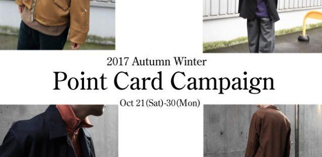 明日より、2017AW Point Card Campaign START!!!